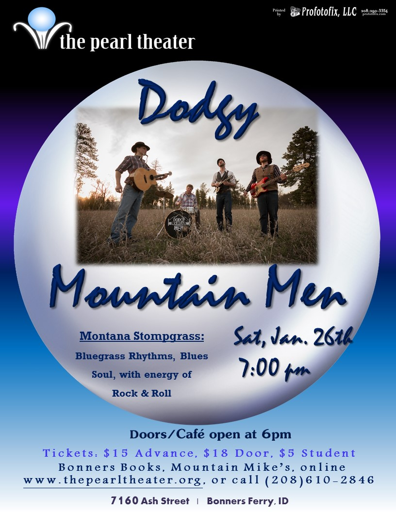 The Pearl Presents - Dodgy Mountain Men