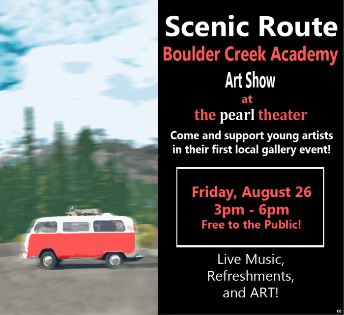 Scenic Route - Boulder Creek Academy Art Show