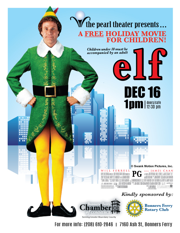 The Pearl Theater Presents - Movies at The Pearl! ELF