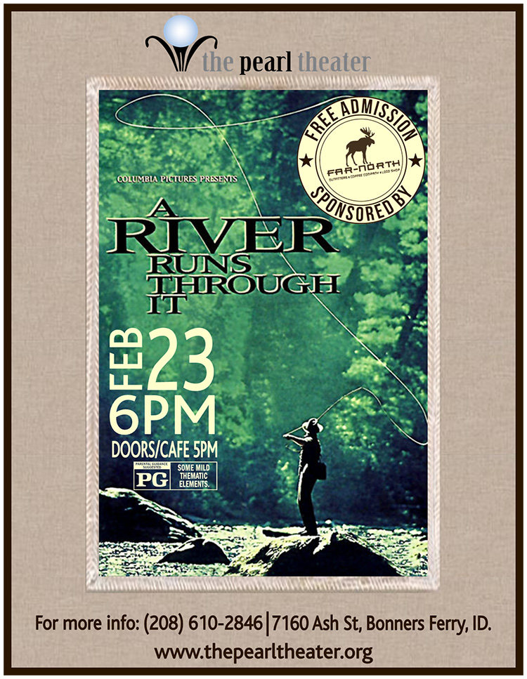 Movie Night at the Pearl - A River Runs Through It