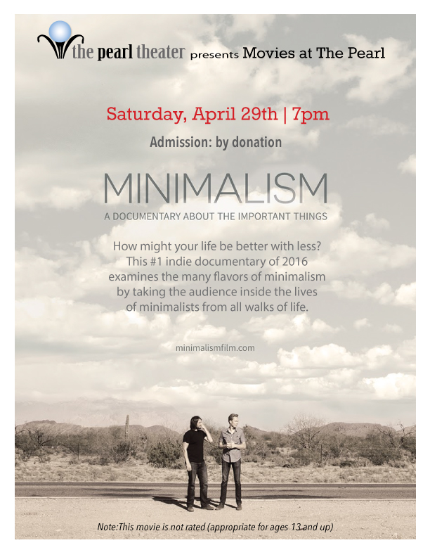 "Movies at The Pearl presents  ""Minimalism: A Documentary About the Important Things"""
